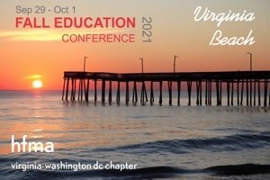 Save the Date! 2021 VADC HFMA Fall Education Conference – Better Together
